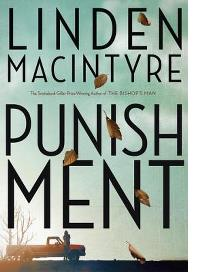 LINDEN MACINTYRE: PUNISHMENT