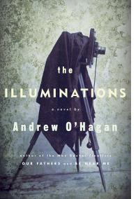 ANDREW O'HAGAN: THE ILLUMINATIONS