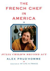 ALEX PRUD'HOMME: THE FRENCH CHEFS IN AMERICA