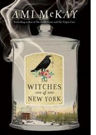 AMY MCKAY: THE WITCHES OF NEW YORK