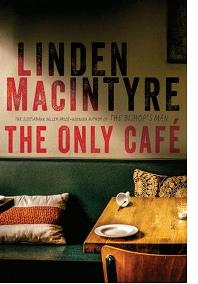 LINDEN MACINTYE: THE ONLY CAFE