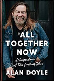 ALAN DOYLE: ALL TOGETHER NOW