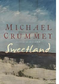 MICHAEL CRUMMY: SWEETLAND