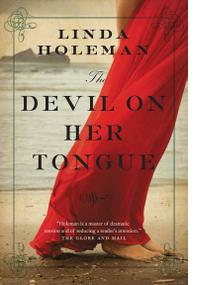 LINDA HOLEMAN: THE DEVIL ON HER TONGUE