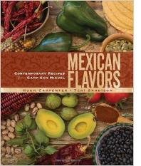 MEXICAN FLAVORS BY HUGH CARPENTER AND TERI SANDISON